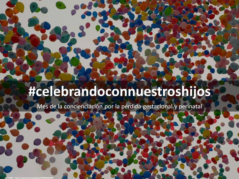 #celebrandoconnuestroshijos