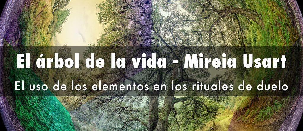 El árbol de la vida: el uso de los elementos en los rituales de duelo