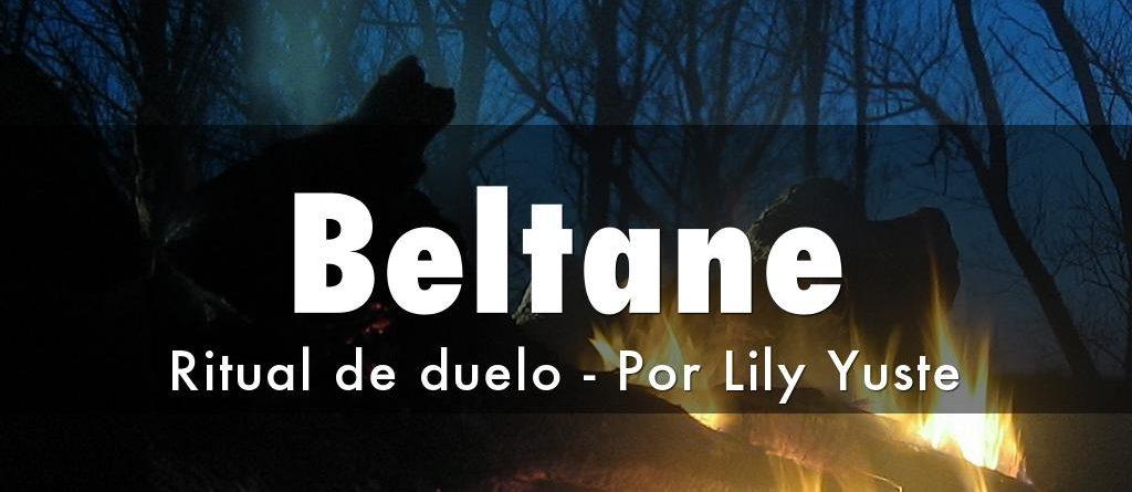 Beltane. Ritual de duelo